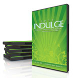 2009  Indulge COnference Home Study