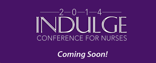 2014 Indulge Conference for Nurses