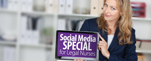 Legal Nurse Specials on Social Media