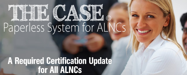 The Case Paperless System for ALNCs