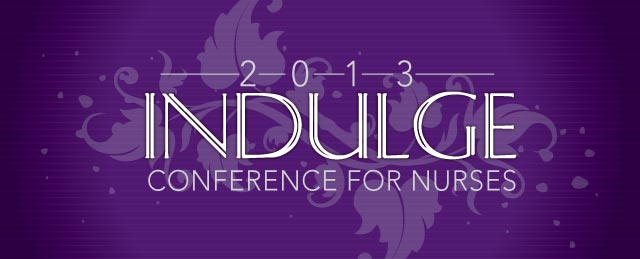 2013 Indulge Conference for Legal Nurse Consulting