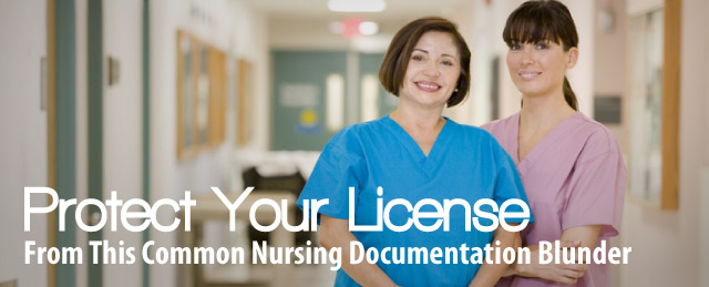 Common Nursing Documentation Blunder